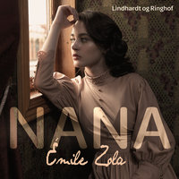 Nana - Émile Zola
