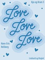 Love love love - Hans-Eric Hellberg