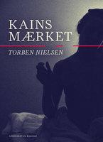 Kainsmærket - Torben Nielsen