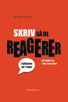 Skriv så de reagerer - Bo Skjoldborg