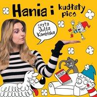 Hania i Kudłaty Pies - S1E1 - Marcin Mortka