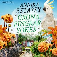 Gröna fingrar sökes - Annika Estassy
