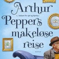 Arthur Peppers makeløse reise - Phaedra Patrick