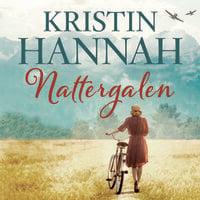 Nattergalen - Kristin Hannah