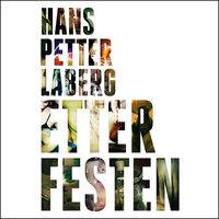 Etter festen - Hans Petter Laberg