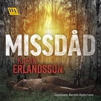 Missdåd - Karin Erlandsson