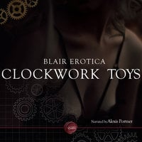 Clockwork Toys - Blair Erotica
