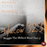 Hucow 323 - Nicky Raven