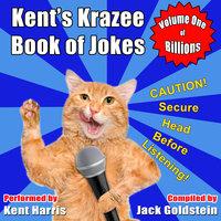 Kent's Krazee Book of Jokes - Volume 1 - Jack Goldstein