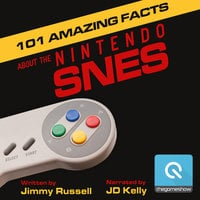 101 Amazing Facts about the Nintendo SNES - Jimmy Russell