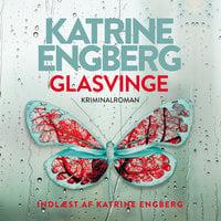 Glasvinge - Katrine Engberg