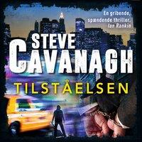 Tilståelsen - Steve Cavanagh