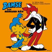 Bamse och Reinard Räv - Mårten Melin