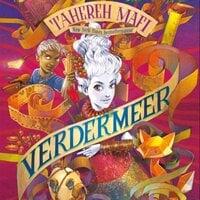 Verdermeer - Tahereh Mafi