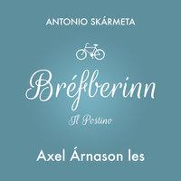 Bréfberinn - Antonio Skármeta