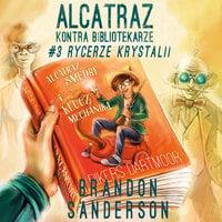 Rycerze Krystalii - Brandon Sanderson
