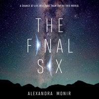 The Final Six - Alexandra Monir
