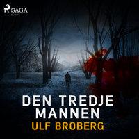 Den tredje mannen - Ulf Broberg