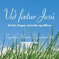 Við fætur Jesú - Sigríður Hrönn Sigurðardóttir