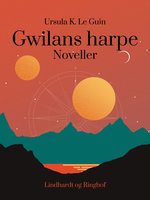 Gwilans harpe - Ursula K. Le Guin