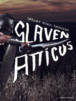 Slaven Atticus - Jørgen Munck Rasmussen