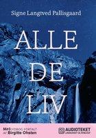 Alle de liv - Signe Langtved Pallisgaard
