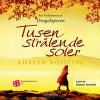 Tusen strålende soler - Khaled Hosseini