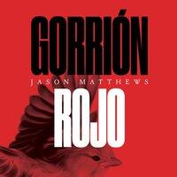 Gorrión rojo - Jason Matthews