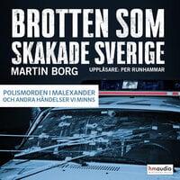 Brotten som skakade Sverige, del 2 - Martin Borg