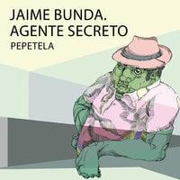 Jaime Bunda. Agente secreto - Pepetela