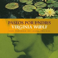 Paseos por Londres - Virginia Woolf