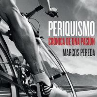 Periquismo. Crónica de una pasión - Marcos Pereda