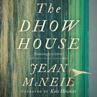 The Dhow House - Jean McNeil