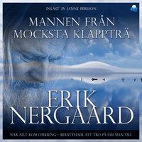 Mannen från Mocksta Klappträ - Erik Nergaard
