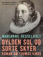 Gylden sol og sorte skyer - Marianne Hesselholt