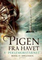Pigen fra havet 4 - Perlemorstårnet - Bodil El Jørgensen