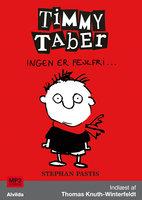 Timmy Taber 1: Ingen er fejlfri ... - Stephan Pastis
