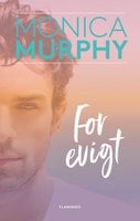 For evigt - Monica Murphy