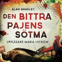 Den bittra pajens sötma - Alan Bradley