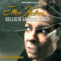 Ellen Holms - Sellistä salapoliisiksi K1O10 - Nicolet Steemers