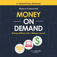 Money on Demand - Steven Essa, Corinna Essa