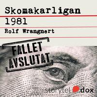Skomakarligan 1981 - Rolf Wrangnert