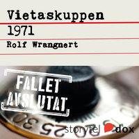 Vietaskuppen 1971 - Rolf Wrangnert