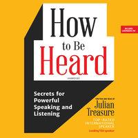 How to Be Heard - Julian Treasure