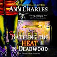 Rattling the Heat in Deadwood - Ann Charles