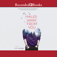Miles Away from You - A.B. Rutledge