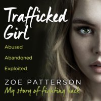 Trafficked Girl - Jane Smith, Zoe Patterson