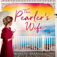 The Pearler's Wife - Roxane Dhand