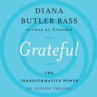 Grateful - Diana Butler Bass