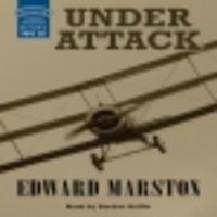Under Attack - Edward Marston